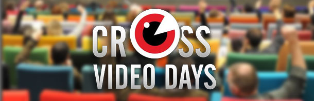 Cross Video Days